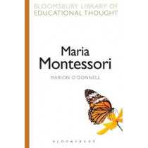 Maria Montessori by Marion O'Donnell, 9781472519016