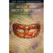 Much Ado About Nothing by William Shakespeare, 9781472520296