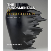 The Fundamentals of Product Design by Richard Morris, 9781472578242