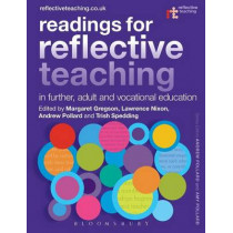 Readings for Reflective Teaching in Further, Adult and Vocational Education by Dr. Margaret Gregson, 9781472586490