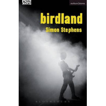 Birdland by Simon Stephens, 9781472587671