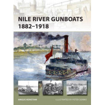 Nile River Gunboats 1882-1918 by Angus Konstam, 9781472814760