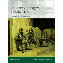 US Army Rangers 1989-2015: Panama to Afghanistan by Leigh Neville, 9781472815408