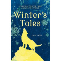 Winter's Tales by Lari Don, 9781472900166