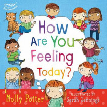 How are you feeling today? by Molly Potter, 9781472906090