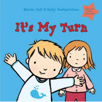 It's My Turn: Dealing with Feelings by Nicola Call, 9781472907745