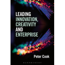 Leading Innovation, Creativity and Enterprise by Peter Cook, 9781472925398