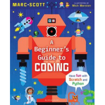 A Beginner's Guide to Coding by Marc A. Scott, 9781472928641