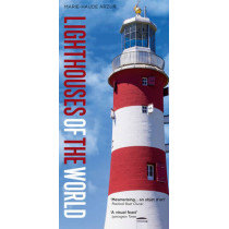 Lighthouses of the World by Marie-Haude Arzur, 9781472930408
