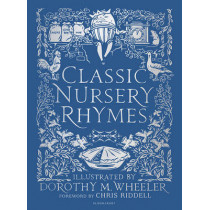 Classic Nursery Rhymes by Chris Riddell, 9781472932389
