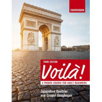Voila (3rd edition) A French Course for Adult Beginners: Coursebook, 9781473601185