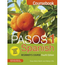 Pasos 1 Spanish Beginner's Course (Fourth Edition): Coursebook by Martyn Ellis, 9781473610682