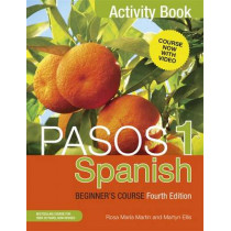 Pasos 1 Spanish Beginner's Course (Fourth Edition): Activity book by Martyn Ellis, 9781473610699