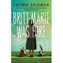 Britt-Marie Was Here by Fredrik Backman, 9781473617230