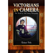 Victorians in Camera by Robert Pols, 9781473823341
