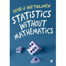 Statistics without Mathematics by David J. Bartholomew, 9781473902459