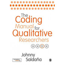 The Coding Manual for Qualitative Researchers by Johnny Saldana, 9781473902497
