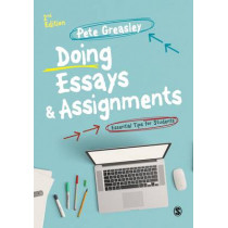 Doing Essays and Assignments: Essential Tips for Students by Pete Greasley, 9781473912076