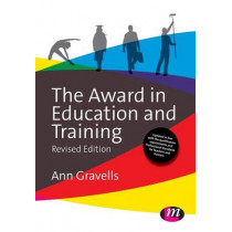 The Award in Education and Training by Ann Gravells, 9781473912212