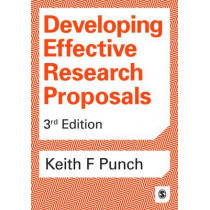 Developing Effective Research Proposals by Keith F. Punch, 9781473916371