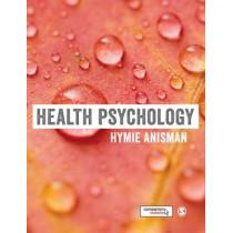 Health Psychology by Hymie Anisman, 9781473918979
