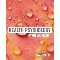 Health Psychology by Hymie Anisman, 9781473918986