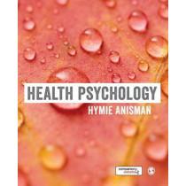Health Psychology by Hymie Anisman, 9781473918986