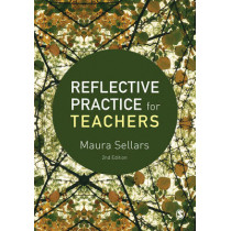 Reflective Practice for Teachers by Maura Sellars, 9781473969094