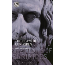 The Plays of Euripides by James Morwood, 9781474233590