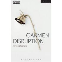 Carmen Disruption by Simon Stephens, 9781474251600