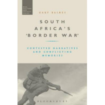 South Africa's 'Border War' by Gary Baines, 9781474255059
