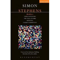 Stephens Plays: 4: Three Kingdoms; The Trial of Ubu; Morning; Carmen Disruption by Simon Stephens, 9781474260121