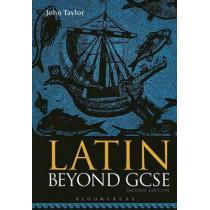 Latin Beyond GCSE by John Taylor, 9781474299831