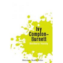 Ivy Compton-Burnett by Barbara Hardy, 9781474401357