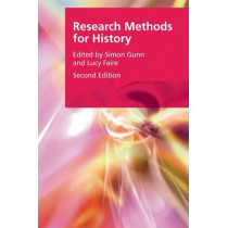 Research Methods for History by Lucy Faire, 9781474408769
