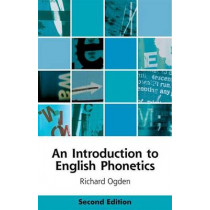 An Introduction to English Phonetics by Richard Ogden, 9781474411769