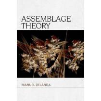 Assemblage Theory by Manuel DeLanda, 9781474413633
