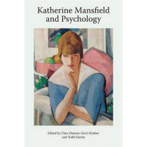 Katherine Mansfield and Psychology by Gerri Kimber, 9781474417532