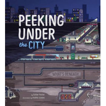 Peeking Under the City by Esther Porter, 9781474713030
