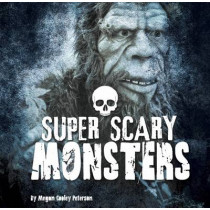 Super Scary Monsters by Megan Cooley Peterson, 9781474720656