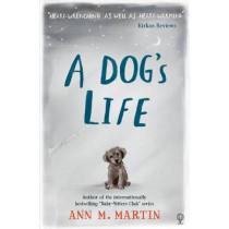 A Dog's Life by Ann M. Martin, 9781474926393