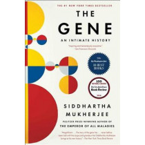 The Gene: An Intimate History by Siddhartha Mukherjee, 9781476733524