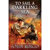 To Sail A Darkling Sea by John Ringo, 9781476736211