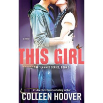 This Girl by Colleen Hoover, 9781476746531