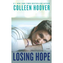 Losing Hope by Colleen Hoover, 9781476746555