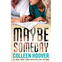 Maybe Someday by Colleen Hoover, 9781476753164