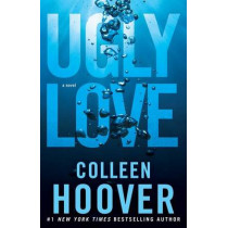 Ugly Love: A Novel by Colleen Hoover, 9781476753188