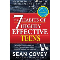 The 7 Habits of Highly Effective Teens by Sean Covey, 9781476764665