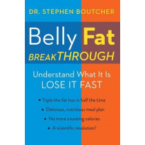 Belly Fat Breakthrough by Boutcher, 9781476775524