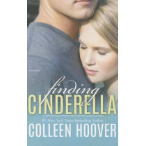 Finding Cinderella: A Novella by Colleen Hoover, 9781476783284